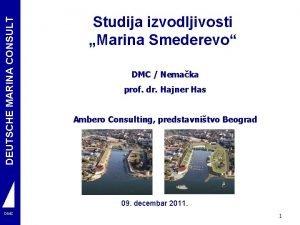 DEUTSCHE MARINA CONSULT Studija izvodljivosti Marina Smederevo DMC