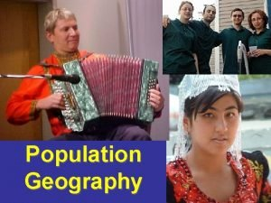 Population Geography Population Geography Demography Attempts to answer