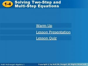 Solving TwoStep and Solving TwoStep 1 4 MultiStep