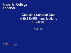 Detecting Saharan Dust with SEVIRI implications for GERB