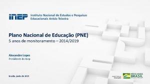 Plano Nacional de Educao PNE 5 anos de