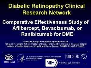 Diabetic Retinopathy Clinical Research Network Comparative Effectiveness Study