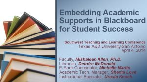 Embedding Academic Supports in Blackboard for Student Success