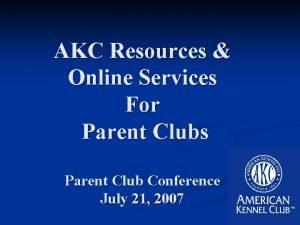 AKC Resources Online Services For Parent Clubs Parent