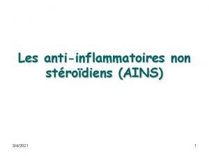 Les antiinflammatoires non strodiens AINS 342021 1 Les
