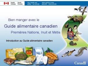 Bien manger avec le Guide alimentaire canadien Premires