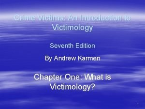 Crime Victims An Introduction to Victimology Seventh Edition