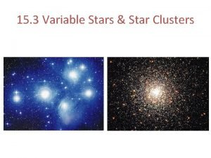 15 3 Variable Stars Star Clusters Variable Stars