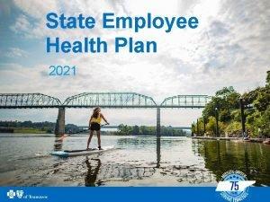 State Employee Health Plan 2021 BCBST 2018 2021