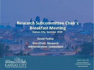 Research Subcommittee Chairs Breakfast Meeting Kansas City Summer