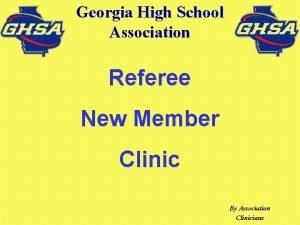 Georgia High School Association Referee New Member Clinic