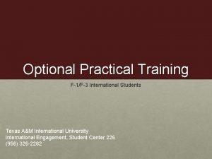 Optional Practical Training F1F3 International Students Texas AM