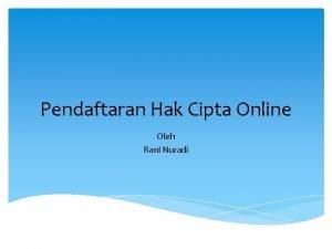 Pendaftaran Hak Cipta Online Oleh Rani Nuradi Tujuan