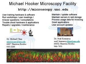 Michael Hooker Microscopy Facility http microscopy unc edu