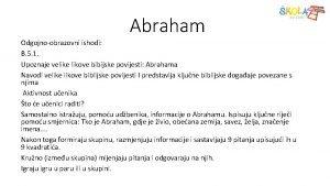 Abraham Odgojnoobrazovni ishodi B 5 1 Upoznaje velike