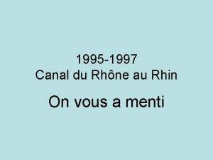 1995 1997 Canal du Rhne au Rhin On