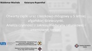 Waldemar Machaa Katarzyna Rupenthal Otwarty ciki uraz czaszkowomzgowy
