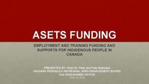 ASETS FUNDING EMPLOYMENT AND TRAINING FUNDING AND SUPPORTS