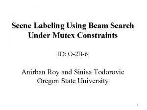 Scene Labeling Using Beam Search Under Mutex Constraints