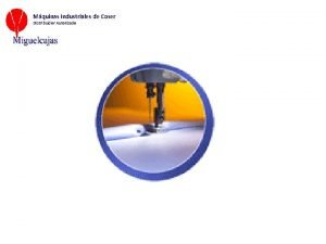 Mquinas Industriales de Coser Distribuidor Autorizado Mquinas Industriales