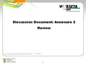 Discussion Document Annexure 2 Review training educating developing