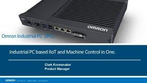 Omron Industrial PC IPC Industrial PC based IIo