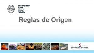 Reglas de Origen Definicin Las reglas de origen