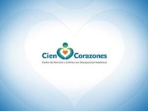 FD AVANCES CIEN CORAZONES DICIEMBRE 2012 Objetivo Ofrecer