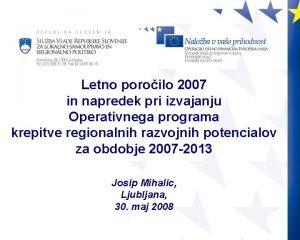 Letno poroilo 2007 in napredek pri izvajanju Operativnega