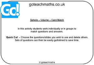 Sphere Volume Card Match In this activity students