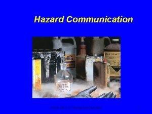 Hazard Communication OSHA Office of Training and Education