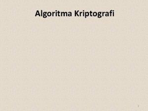 Algoritma Kriptografi 1 Kategori Algoritma cipher Berbasis Bit