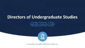 Directors of Undergraduate Studies Tuesday September 3 2019