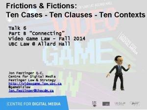 Frictions Fictions Ten Cases Ten Clauses Ten Contexts