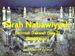 Sirah Nabawiyyah Perintah Dakwah Bag 2 Ringkasan IQRO