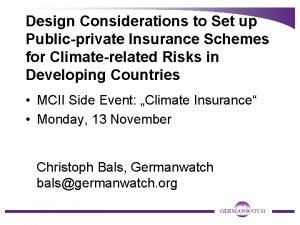 Design Considerations to Set up Publicprivate Insurance Schemes