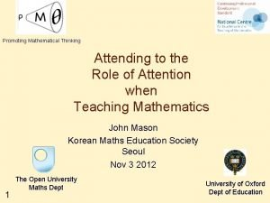 Promoting Mathematical Thinking Attending to the Role of