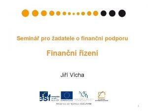 Semin pro adatele o finann podporu Finann zen