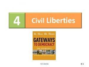 4 Civil Liberties 4 1 Civil Liberties What