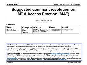 March 2007 doc IEEE 802 11 070409 r