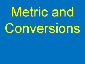 Metric and Conversions Units and Measurement Physics Mrs
