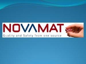 Company Profile Who we are Company Novamat Ltd