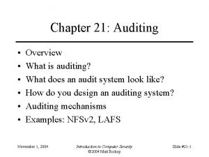 Chapter 21 Auditing Overview What is auditing What