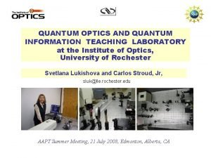 QUANTUM OPTICS AND QUANTUM INFORMATION TEACHING LABORATORY at