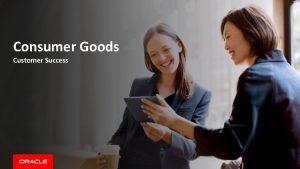 Consumer Goods Customer Success Consumer Goods Co Cuts