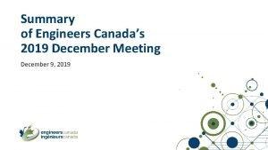 Summary of Engineers Canadas 2019 December Meeting December