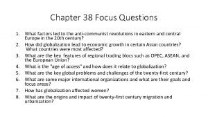 Chapter 38 Focus Questions 1 What factors led