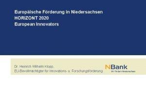 Europische Frderung in Niedersachsen HORIZONT 2020 European Innovators