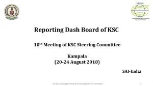 INTOSAI Knowledge Sharing Knowledge Services Committee Reporting Dash