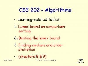 CSE 202 Algorithms Sortingrelated topics 1 Lower bound